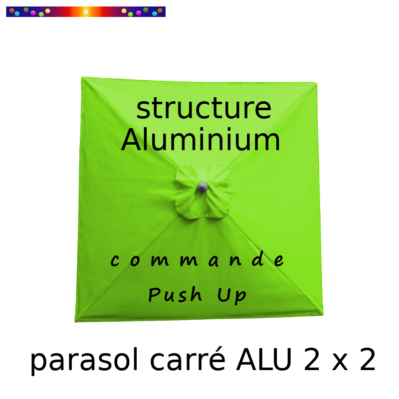 Parasol Lacanau Vert Lime 200 x 200 cm Alu : Toile vue de dessus