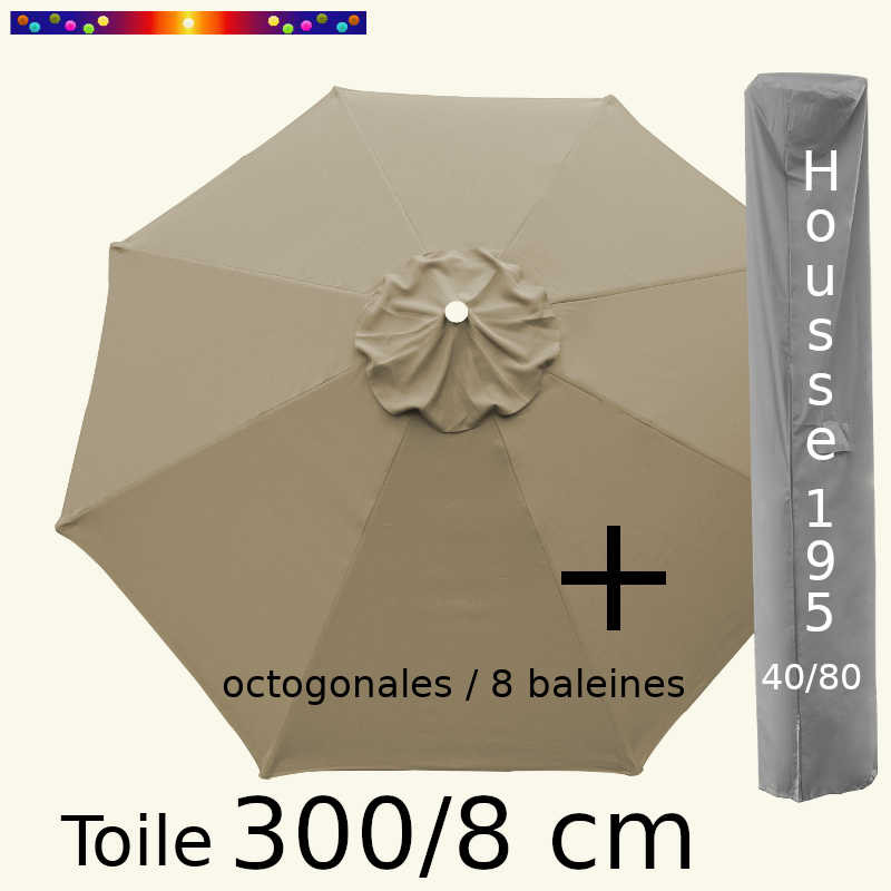 Pack : Toile 300/8 Taupe + Housse 195x40/80